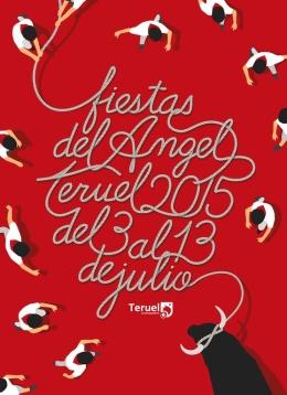 Fiestas del Ángel Teruel 2015, del 3 al 13 dejulio