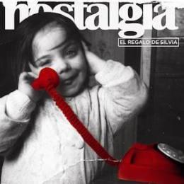 "El Regalo de Silvia reedita ""Nostalgia"", doble discorecopilatorio"