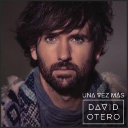 """El video dominical """"Una vez más """", lo nuevo de DavidOtero"""